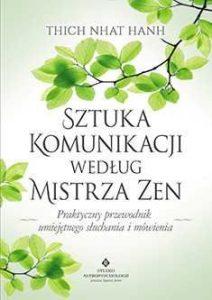 Sztuka komunikacji według Mistrza Zen